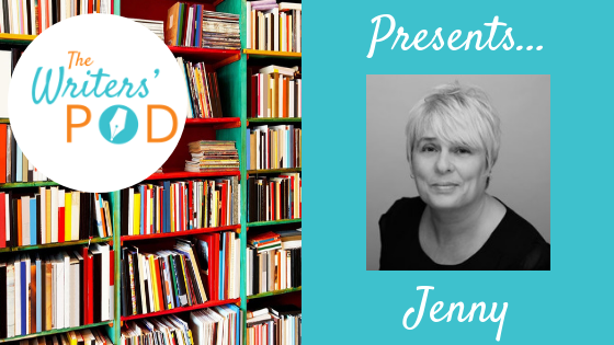 The Writers' Pod Presents … Jenny Ford on Writing, Inspiration and Purpose